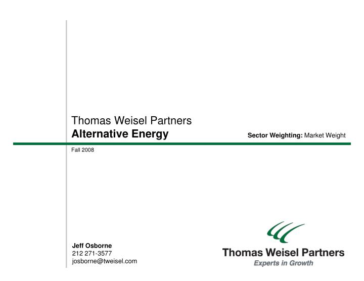 Thomas weisel partners