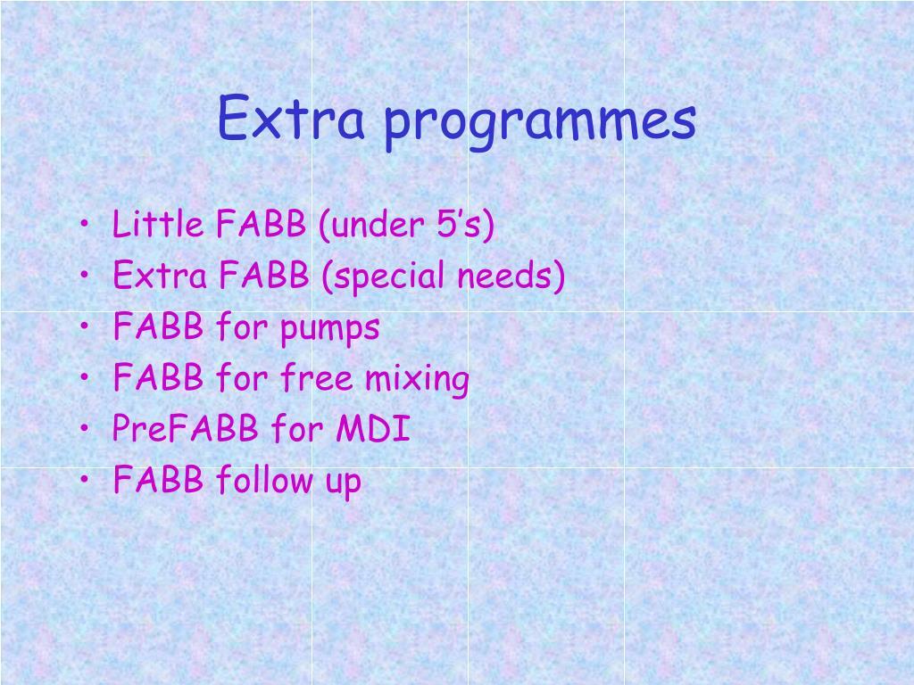 Extra programmes