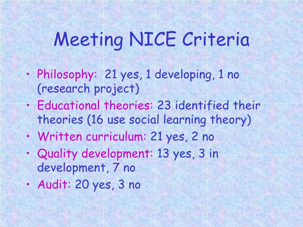 Meeting NICE Criteria