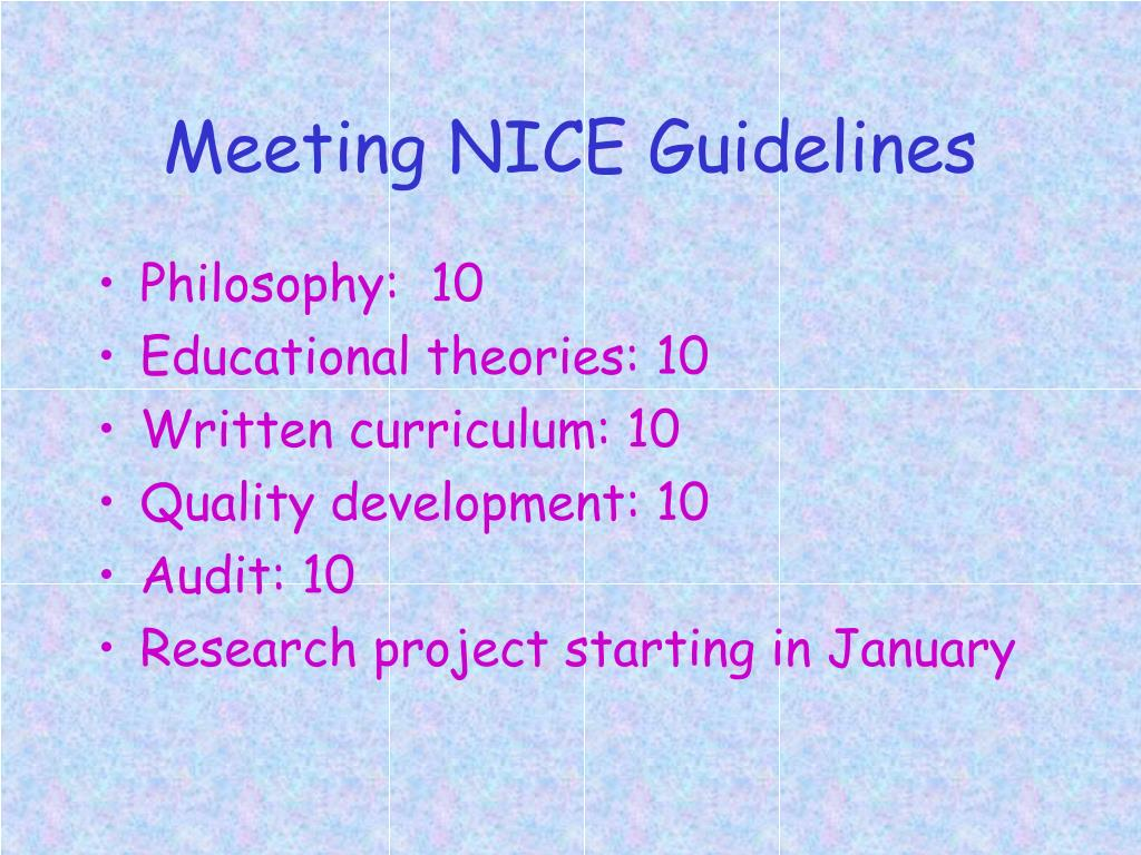 Meeting NICE Guidelines