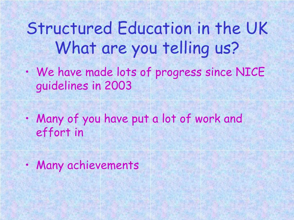 Structured Education in the UK