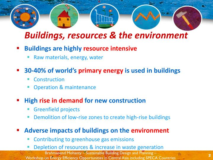 Buildings resources the environment