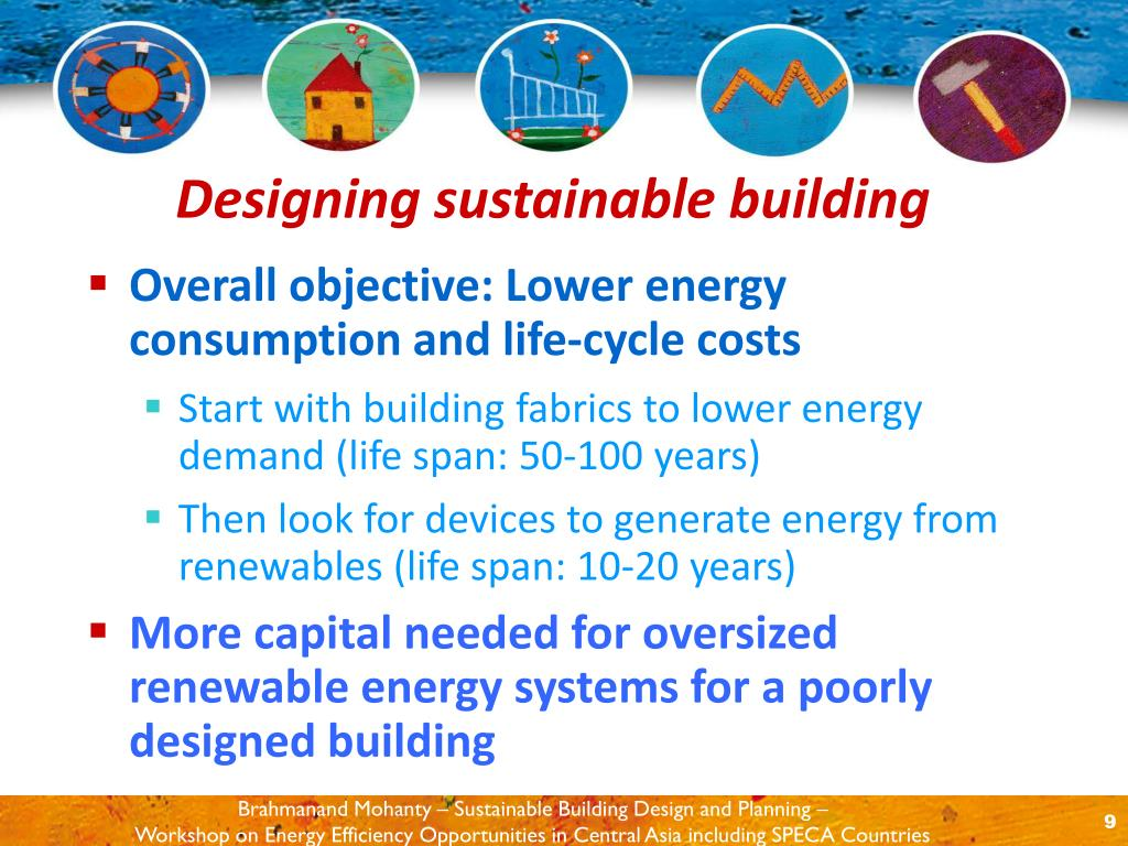 Overall objective: Lower energy consumption and life-cycle costs