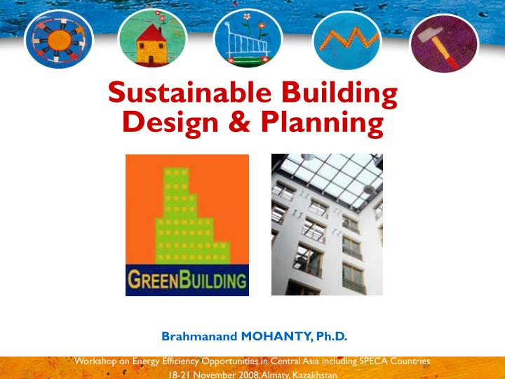 Sustainable building design planning