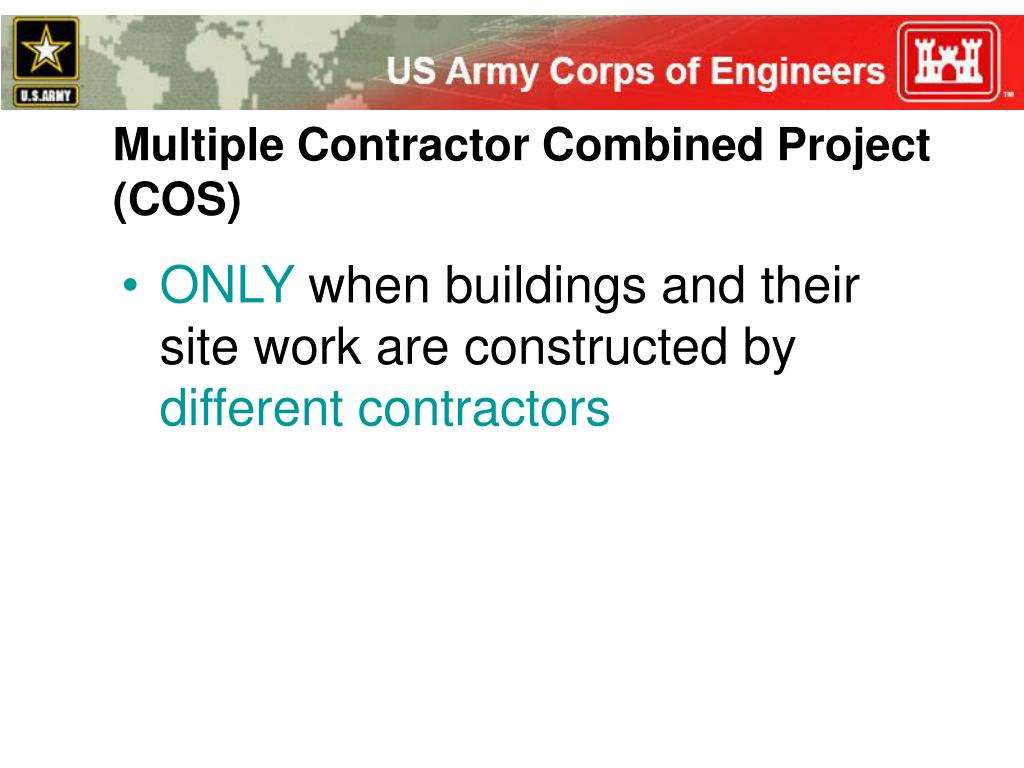 Multiple Contractor Combined Project (COS)