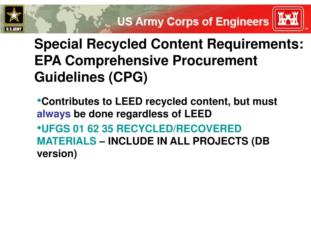 Special Recycled Content Requirements: EPA Comprehensive Procurement Guidelines (CPG)