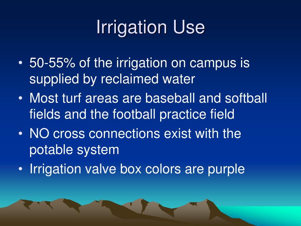 Irrigation Use