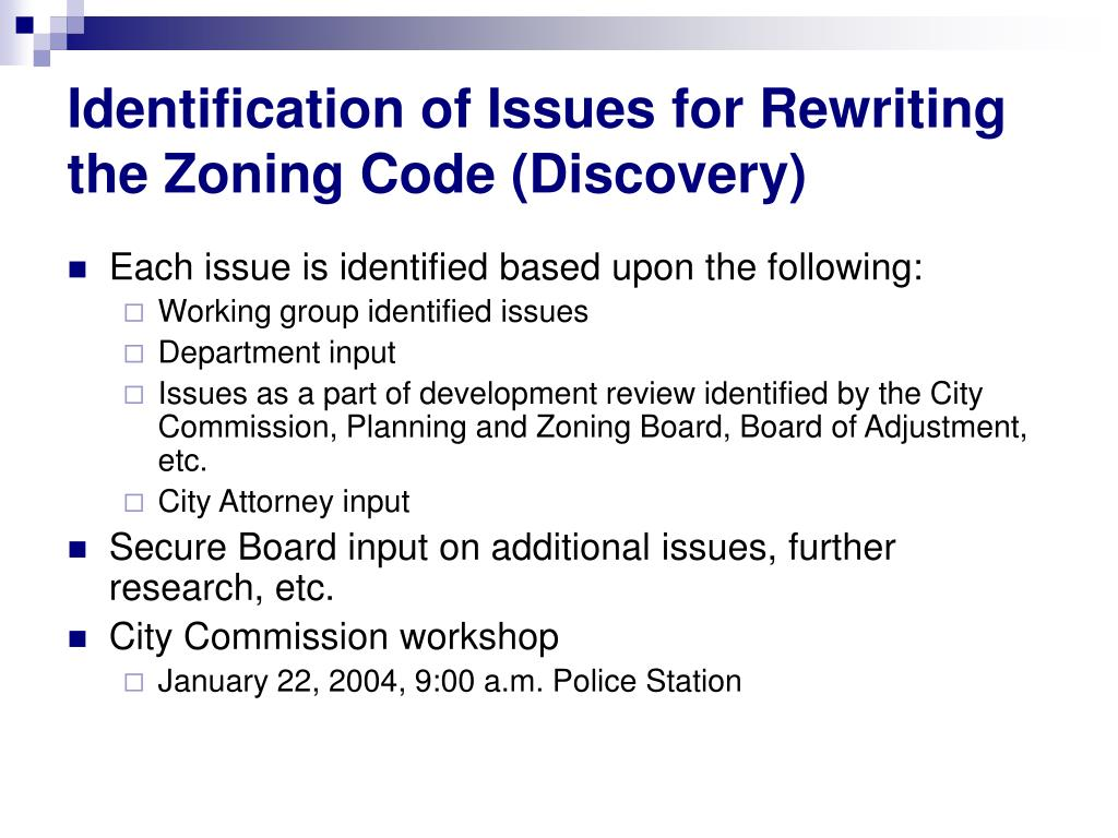Identification of Issues for Rewriting the Zoning Code (Discovery)