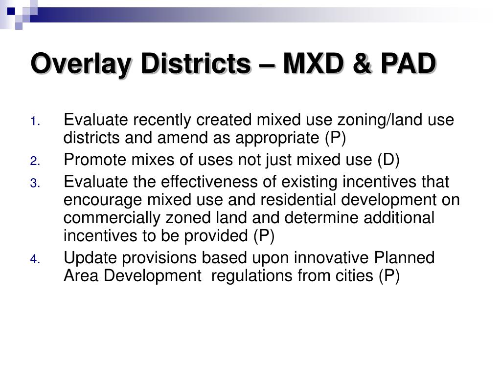 Overlay Districts – MXD & PAD