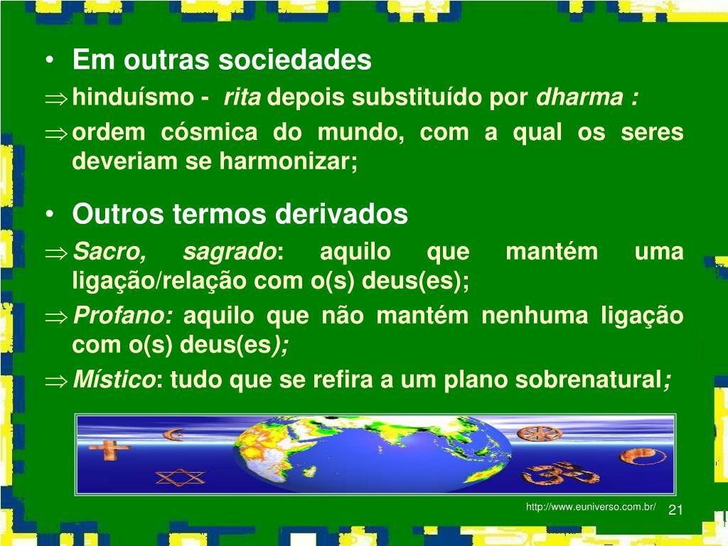 Em outras sociedades