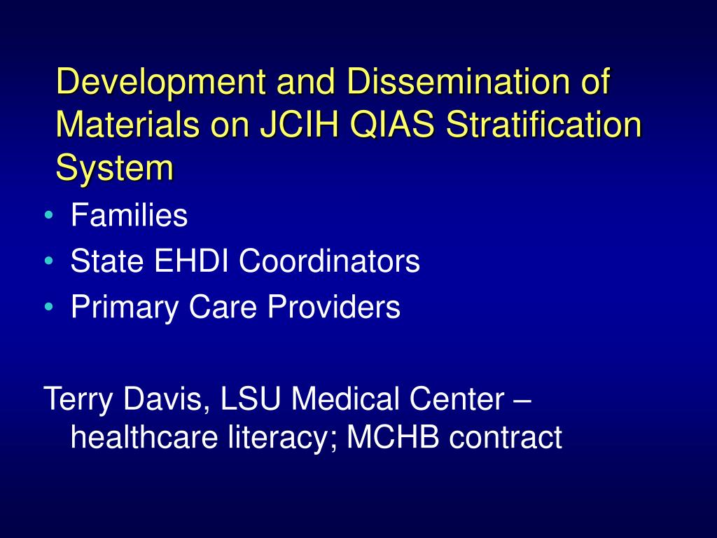 Development and Dissemination of Materials on JCIH QIAS Stratification System