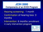 jcih 2000 components of an ehdi program