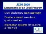 jcih 2000 components of an ehdi program8