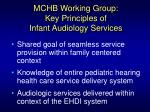 mchb working group key principles of infant audiology services