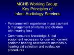 mchb working group key principles of infant audiology services30