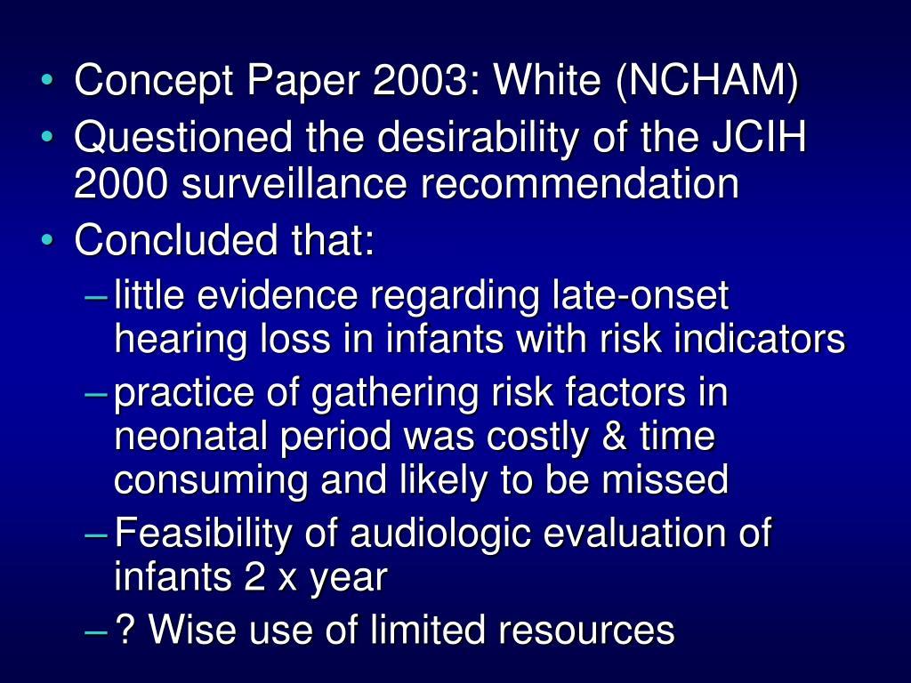 Concept Paper 2003: White (NCHAM)