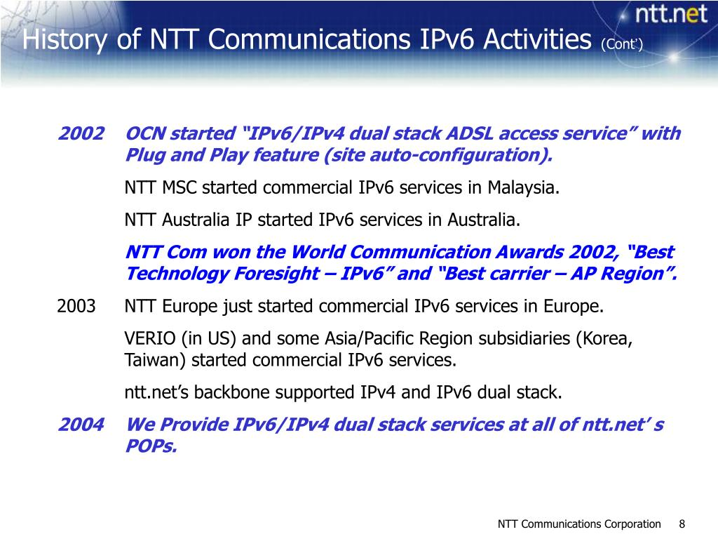 "2002OCN started ""IPv6/IPv4 dual stack ADSL access service"" with Plug and Play feature (site auto-configuration)."