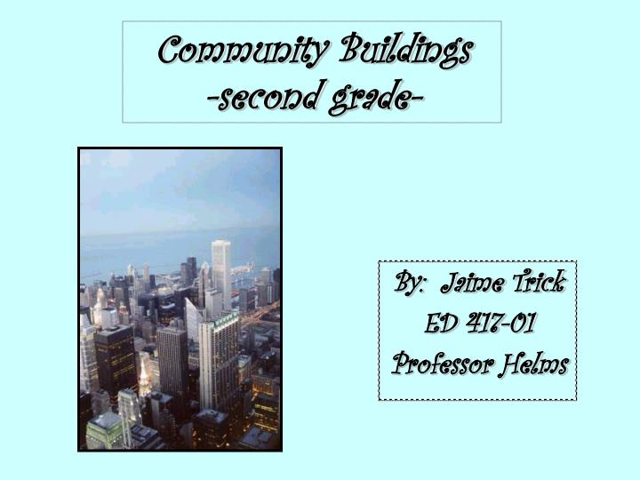Community buildings second grade