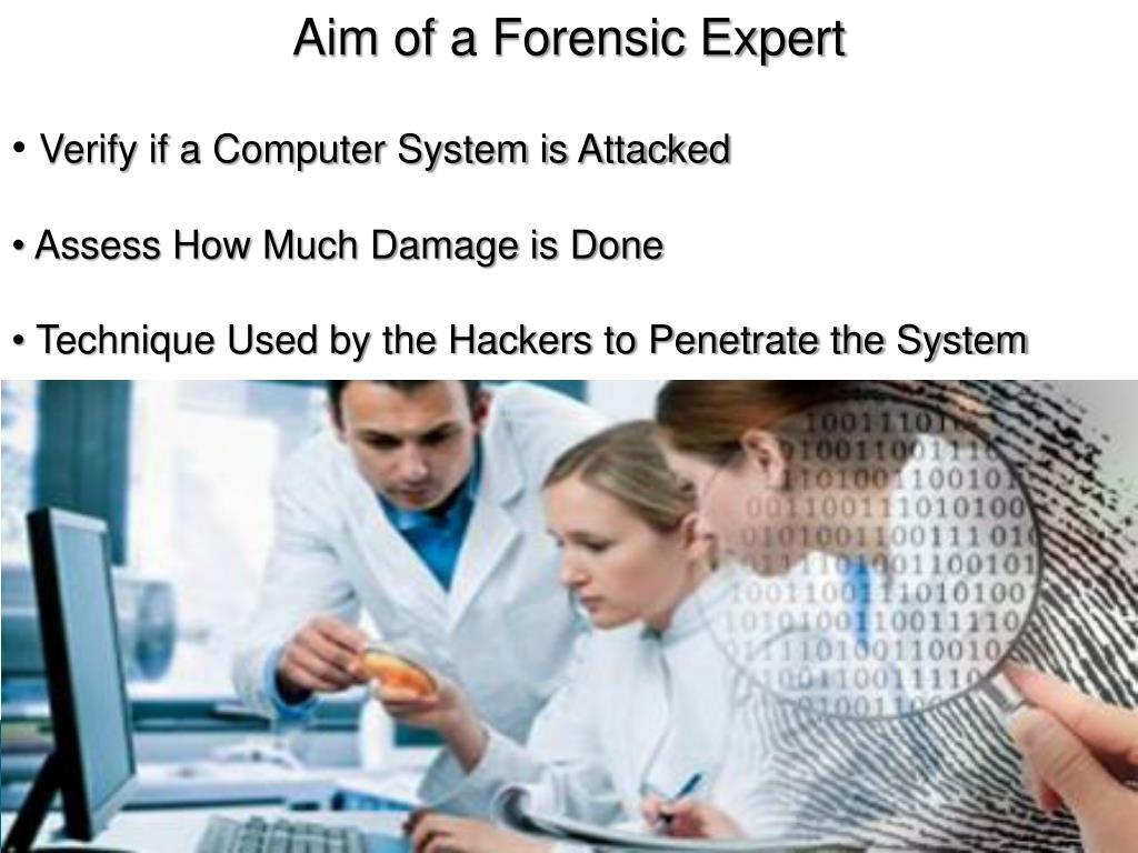 Aim of a Forensic Expert