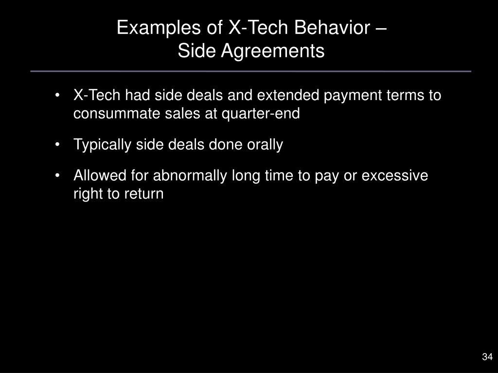 Examples of X-Tech Behavior –
