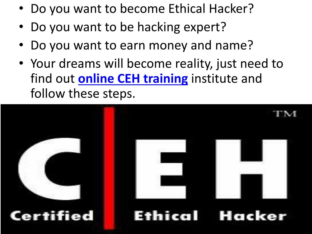 Do you want to become Ethical Hacker?