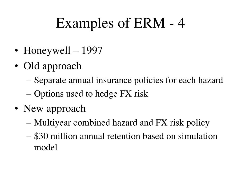 Examples of ERM - 4