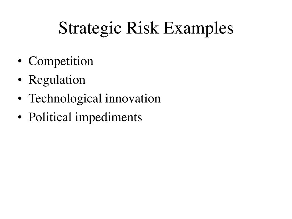 Strategic Risk Examples