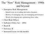 the new risk management 1990s and beyond