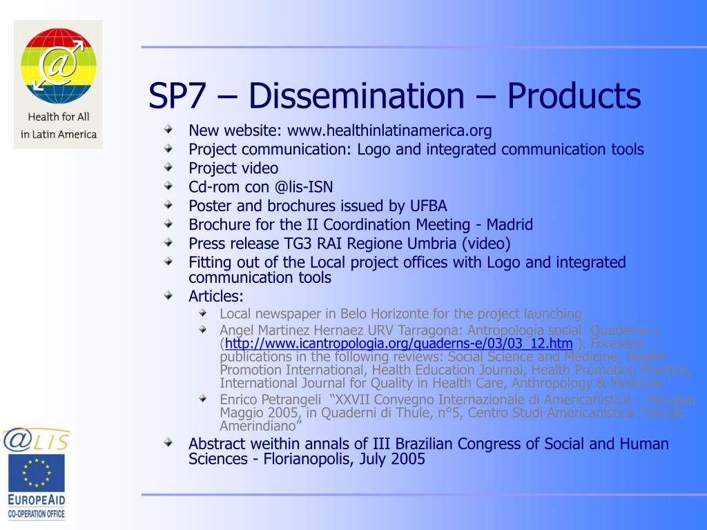 SP7 – Dissemination – Products