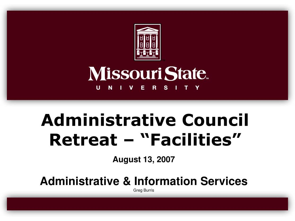 "Administrative Council Retreat – ""Facilities"""