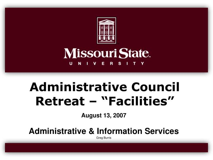 Administrative council retreat facilities