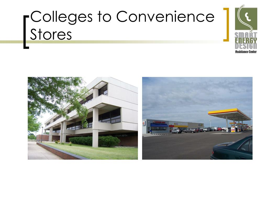 Colleges to Convenience Stores