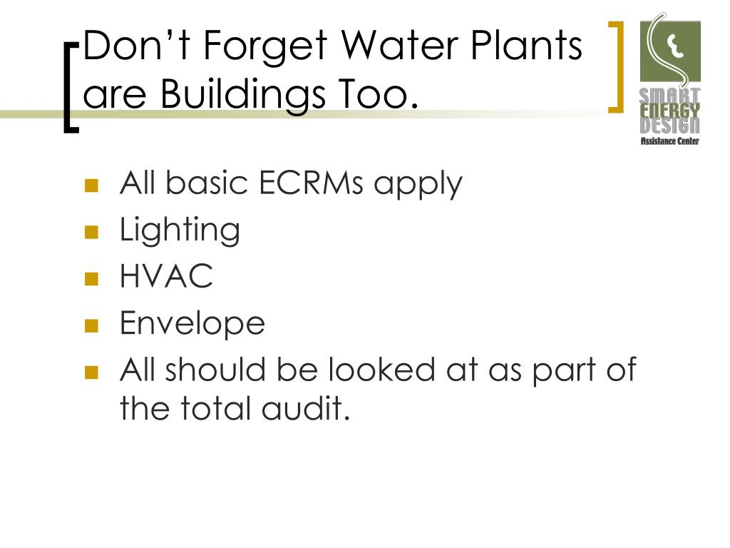 Don't Forget Water Plants are Buildings Too.