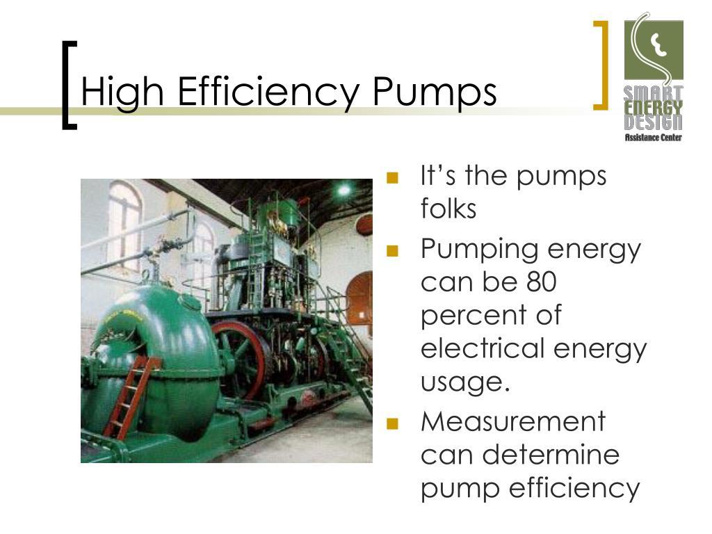 High Efficiency Pumps