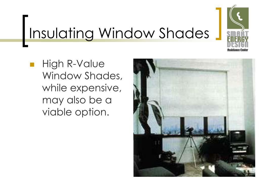Insulating Window Shades