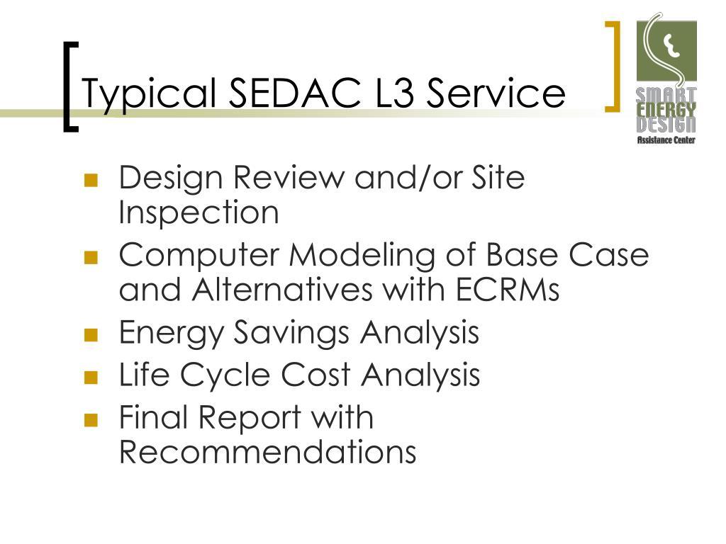 Typical SEDAC L3 Service