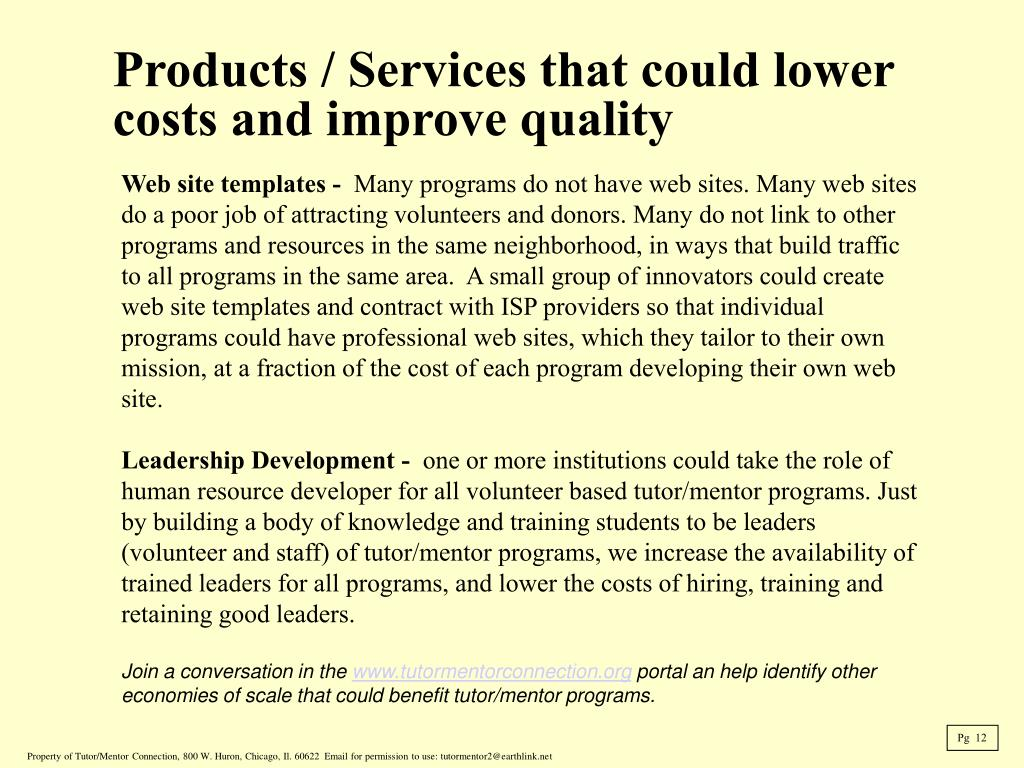 Products / Services that could lower costs and improve quality