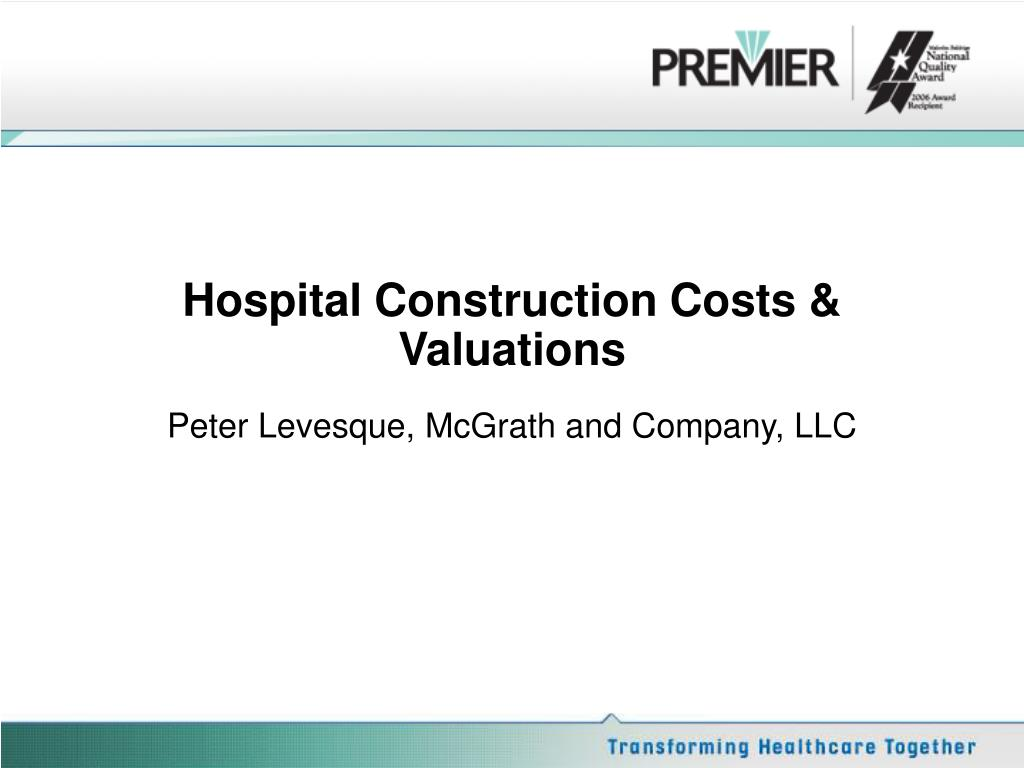 Hospital Construction Costs & Valuations