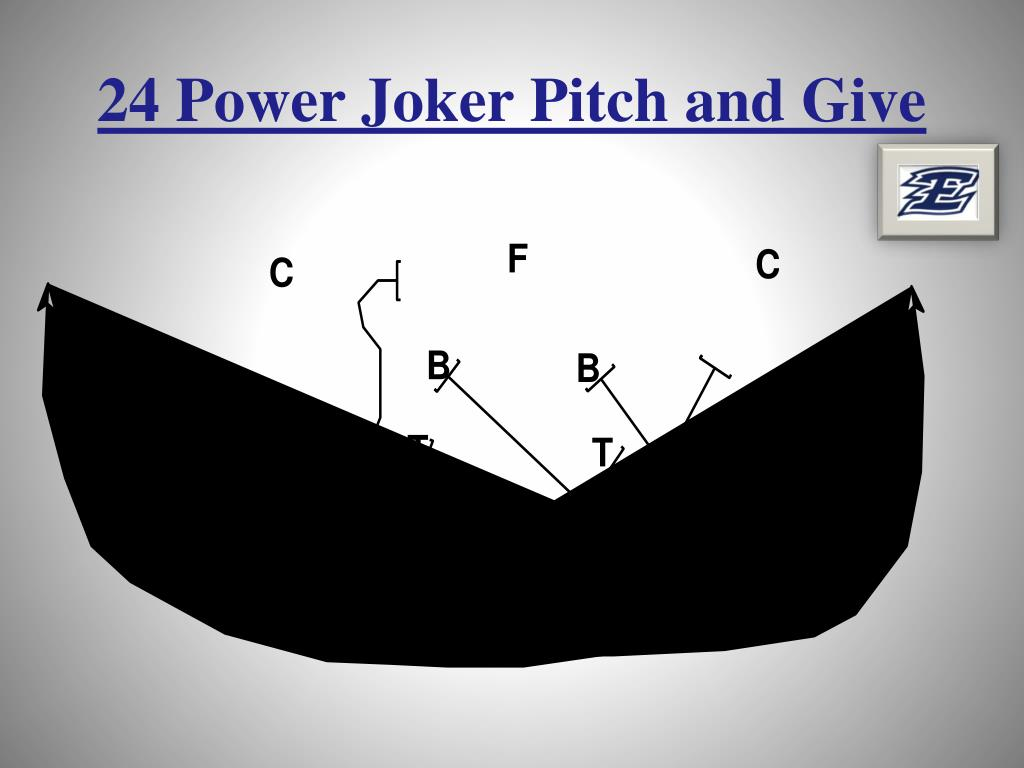 24 Power Joker Pitch and Give