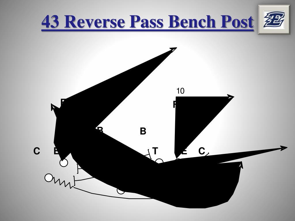 43 Reverse Pass Bench Post