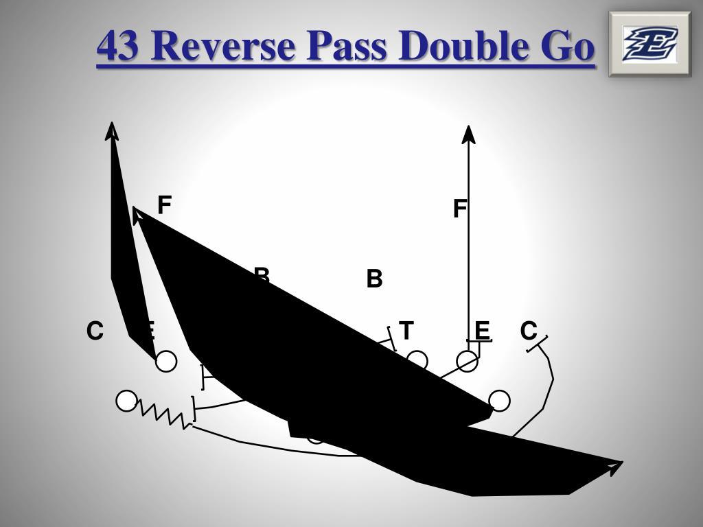 43 Reverse Pass Double Go