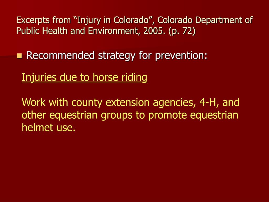 "Excerpts from ""Injury in Colorado"", Colorado Department of Public Health and Environment, 2005. (p. 72)"