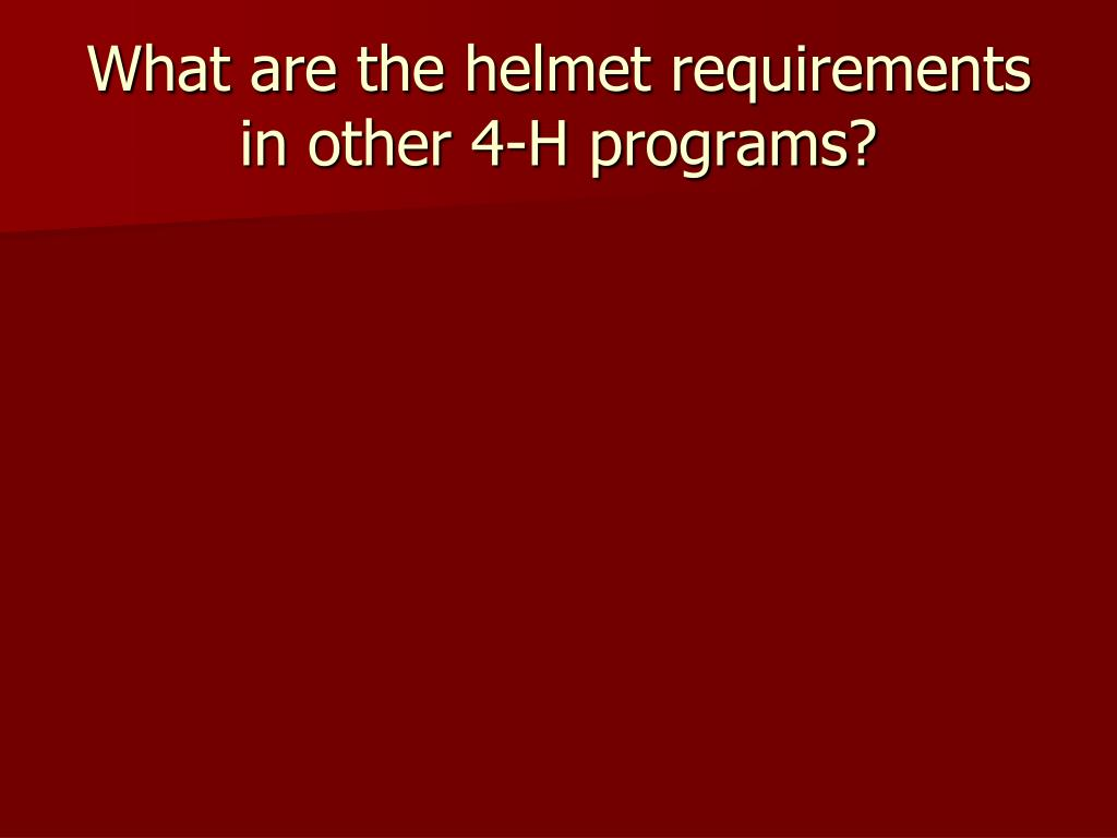 What are the helmet requirements in other 4-H programs?