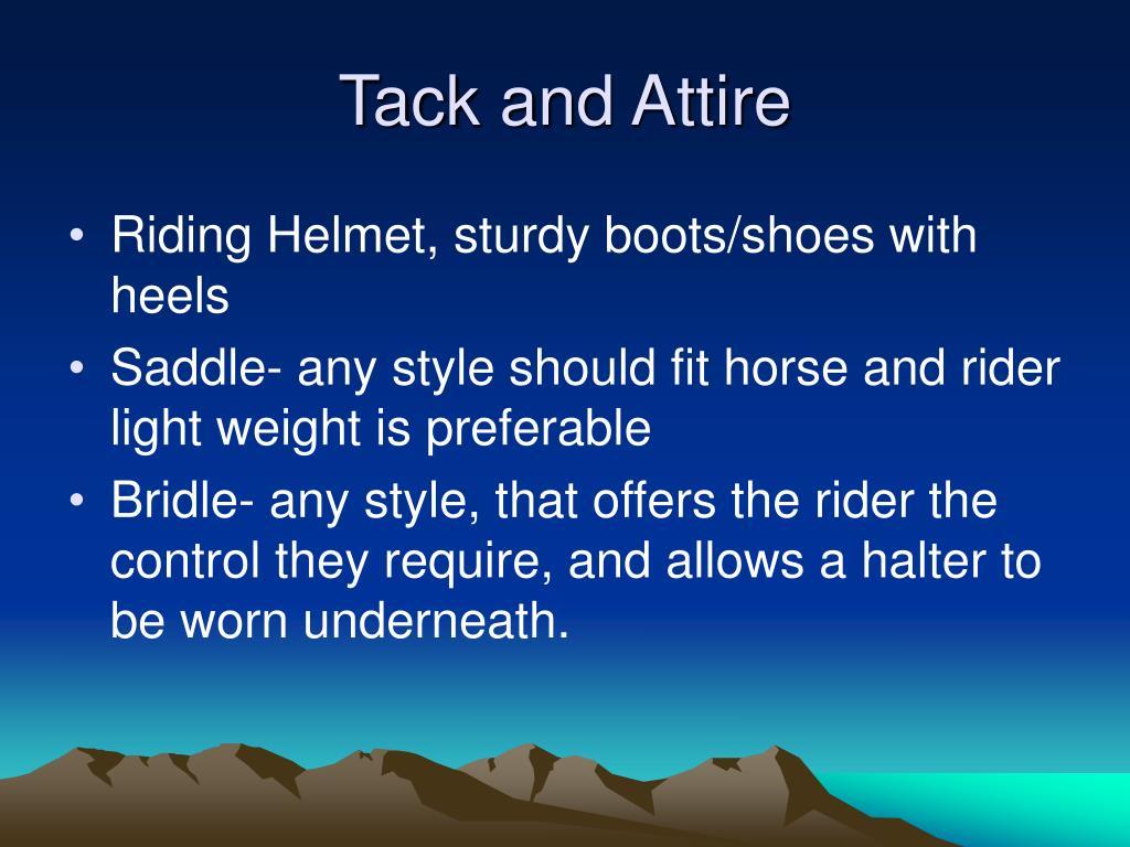 Tack and Attire