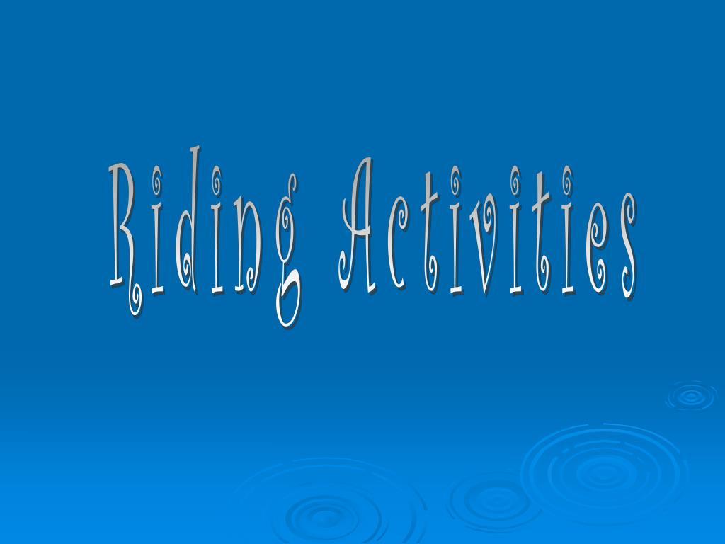 Riding Activities