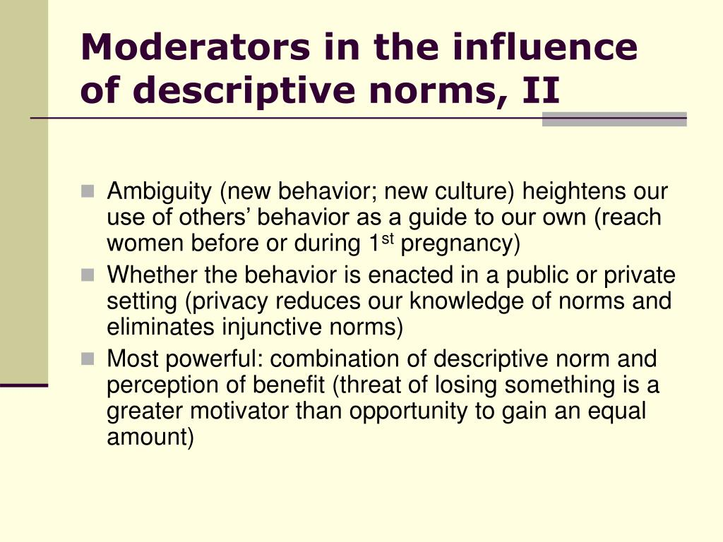 Moderators in the influence of descriptive norms, II
