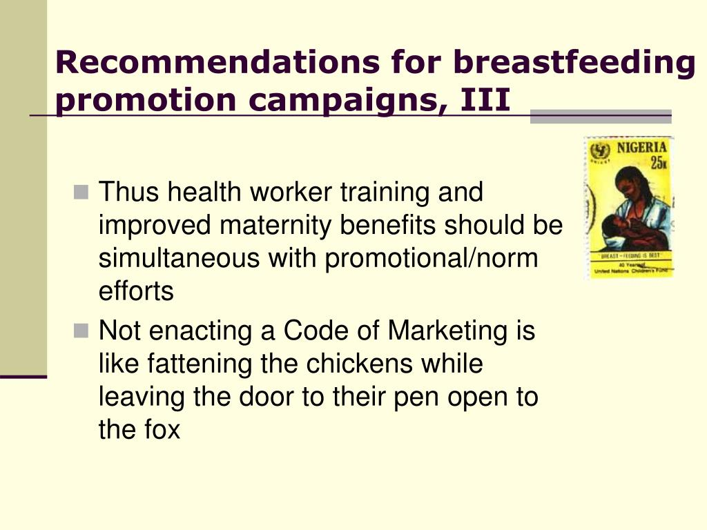 Recommendations for breastfeeding promotion campaigns, III