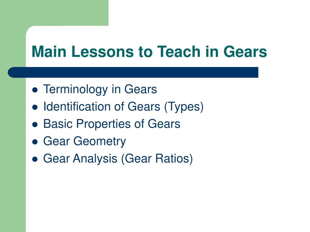 Main Lessons to Teach in Gears