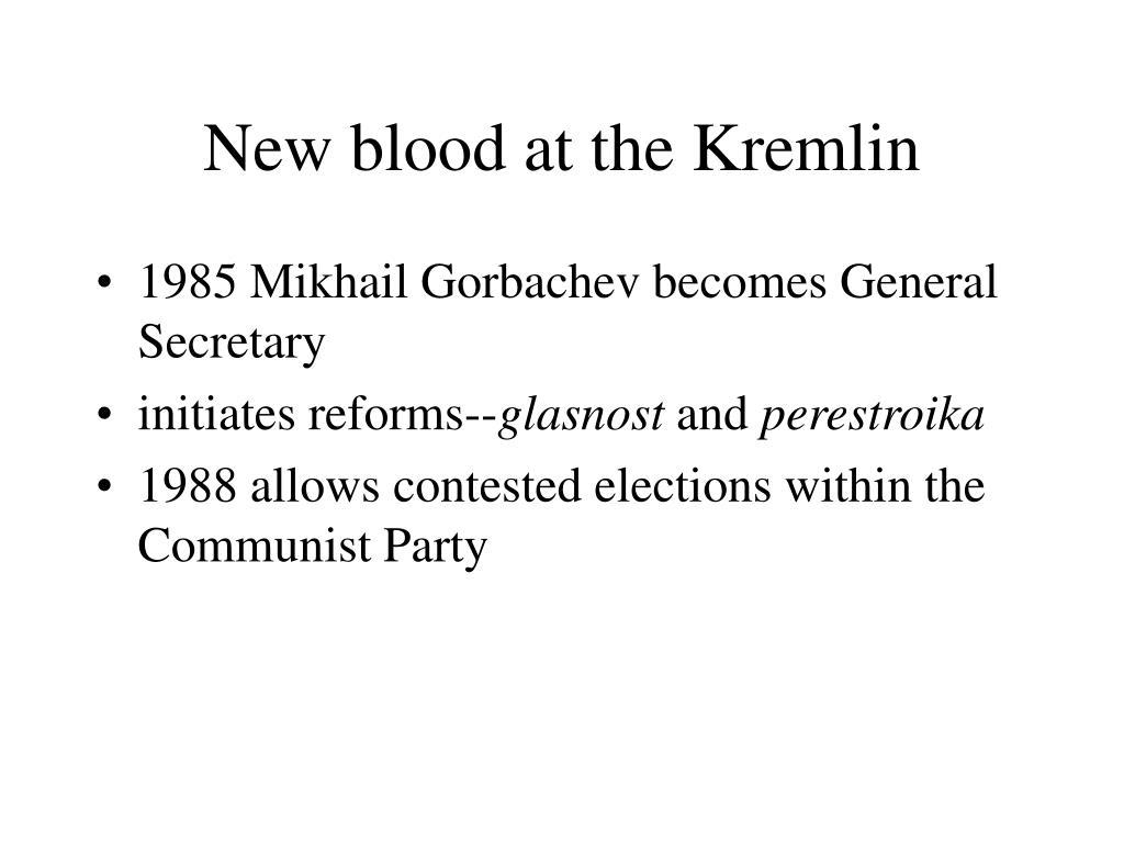 New blood at the Kremlin