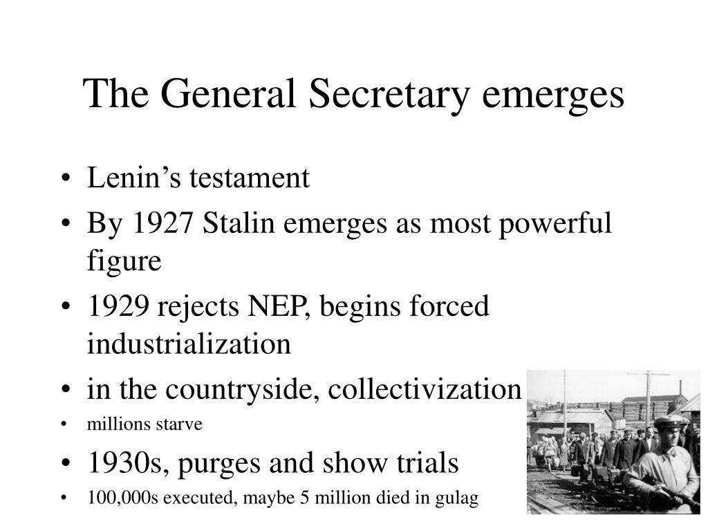 The General Secretary emerges